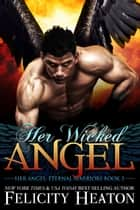 Her Wicked Angel ebook by Felicity Heaton