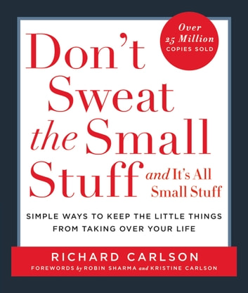 Dont sweat the small stuff and its all small stuff ebook by dont sweat the small stuff and its all small stuff simple ways to fandeluxe Document