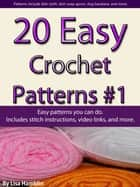 20 Easy Crochet Patterns Book 1 ebook by Lisa Hamblin