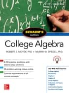 Schaum's Outline of College Algebra, Fifth Edition eBook by Murray R. Spiegel, Robert E. Moyer