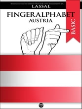 Fingeralphabet Austria - A Manual for the Austrian Sign Language Alphabet ebook by Lassal