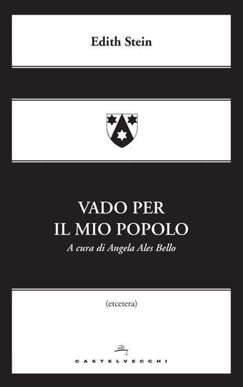 Vado per il mio popolo ebook by Edith Stein