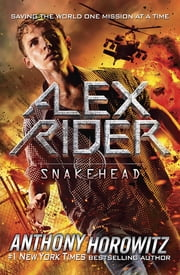 Snakehead ebook by Anthony Horowitz
