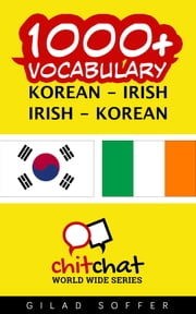 1000+ Vocabulary Korean - Irish ebook by Gilad Soffer