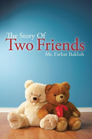 two friends story