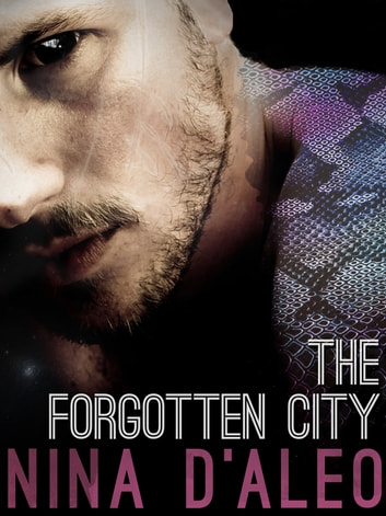 The Forgotten City: The Demon War Chronicles 2 eBook by Nina D'Aleo