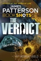 The Verdict - BookShots ebook by