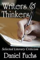 Writers and Thinkers ebook by Daniel Fuchs