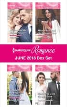 Harlequin Romance June 2018 Box Set - Amber and the Rogue Prince\Falling for the Venetian Billionaire\Miss White and the Seventh Heir\Road Trip with the Best Man ebook by Ally Blake, Jennifer Faye, Rebecca Winters,...