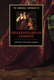 The Cambridge Companion to Shakespearean Comedy ebook by Alexander Leggatt