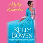 A Duke to Remember audiobook by Kelly Bowen