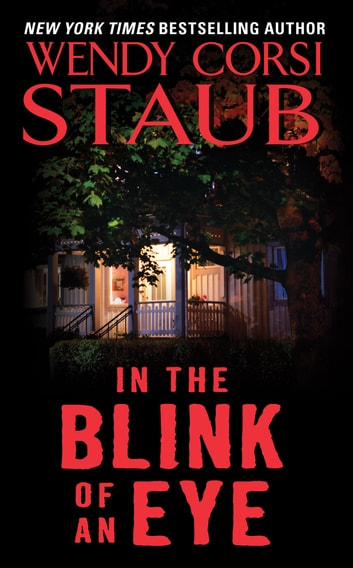 In the Blink of an Eye ebook by Wendy Corsi Staub