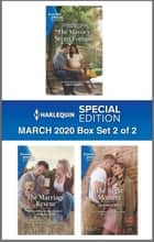 Harlequin Special Edition March 2020 - Box Set 2 of 2 ebook by Judy Duarte, Shirley Jump, Heatherly Bell