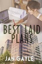 Best Laid Plans ebook by Jan Gayle