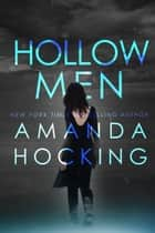 Hollowmen (The Hollows #2) ebook by Amanda Hocking
