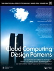 Cloud Computing Design Patterns ebook by Thomas Erl,Robert Cope,Amin Naserpour
