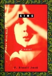 Sins - A Novel ebook by F. Sionil Jose