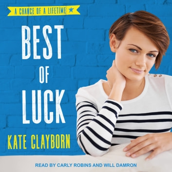 Best of Luck audiobook by Kate Clayborn