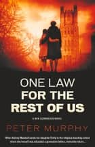 One Law for the Rest of Us ebooks by Peter Murphy