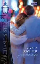 Love Is Lovelier ebook by Jean Brashear