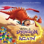 When a Dragon Moves In Again ebook by Jodi Moore, Howard McWilliam