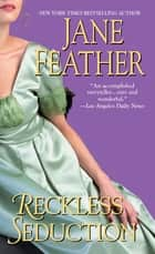 Reckless Seduction eBook by Jane Feather