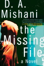 The Missing File - A Novel ebook by D. A. Mishani