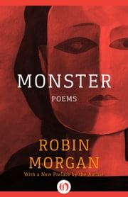 Monster - Poems ebook by Robin Morgan