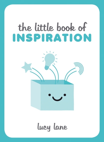 The Little Book of Inspiration ebook by Lucy Lane