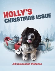 Holly'S Christmas Issue ebook by Jill Colasuonno-McKenna