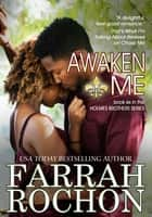 Awaken Me ebook by Farrah Rochon