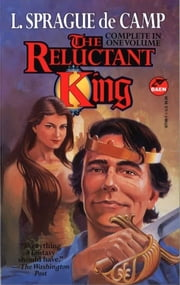 The Reluctant King ebook by L. Sprague de Camp