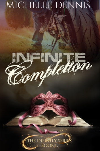 Infinite Completion ebook by Michelle Dennis