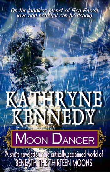 Moon Dancer ebook by Kathryne Kennedy