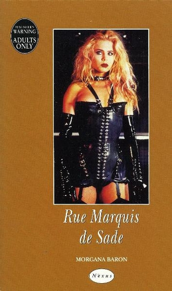 Rue Marquis De Sade ebook by Morgana Baron