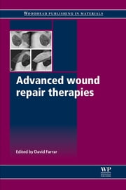Advanced Wound Repair Therapies ebook by David Farrar