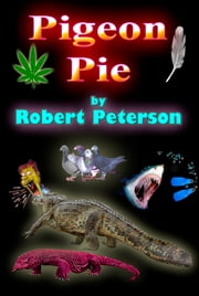 Pigeon Pie ebook by Robert Peterson