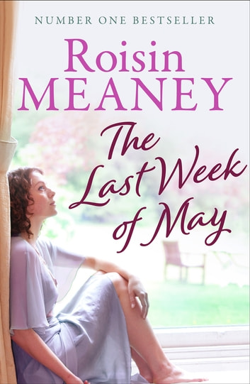The Last Week of May ebook by Roisin Meaney