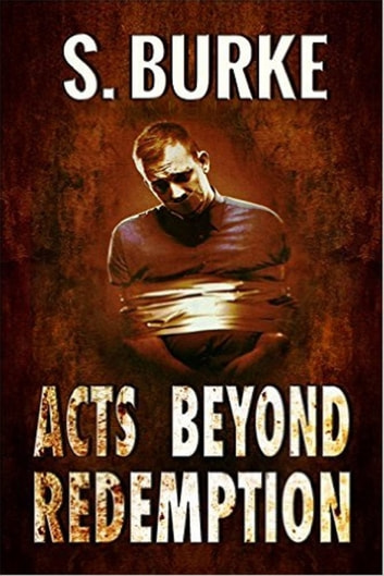 Acts Beyond Redemption ebook by S. Burke