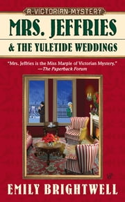 Mrs. Jeffries and the Yuletide Weddings ebook by Emily Brightwell