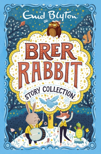 Brer Rabbit Story Collection ebook by Enid Blyton