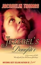 Jezebel's Daughter ebook by Jacquelin Thomas