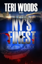 NY's Finest - Masquerade ebook by Teri Woods