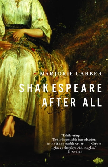 Shakespeare After All ebook by Marjorie Garber