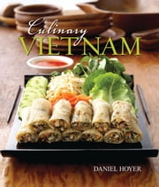 Culinary Vietnam ebook by Daniel Hoyer