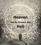 Heaven and Hell ebook by Emanuel Swedenborg