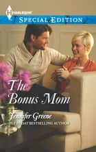 The Bonus Mom ebook by Jennifer Greene