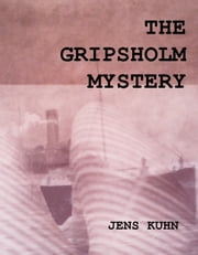 The Gripsholm Mystery ebook by Jens Kuhn