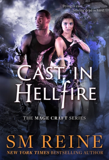 Cast in Hellfire - An Urban Fantasy Romance ebook by SM Reine
