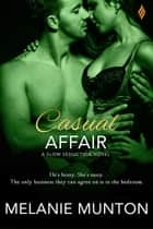 Casual Affair ebook by Melanie Munton